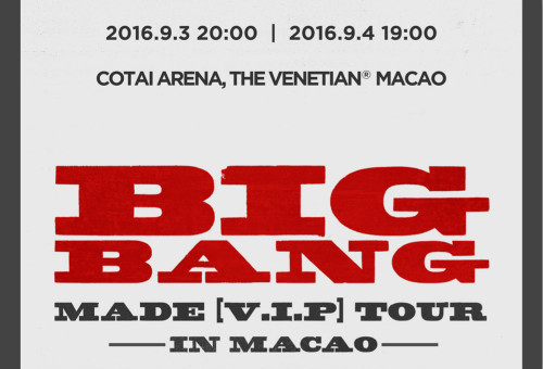 2016 BIGBANG MADE [V.I.P] TOUR IN MACAO