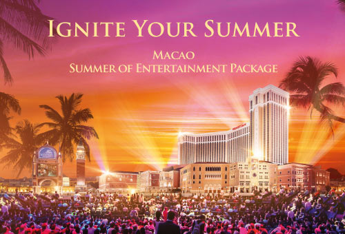 Macau Summer of Entertainment Package